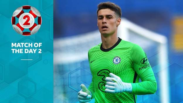 MOTD2: Chelsea 『better off』 not playing Kepa